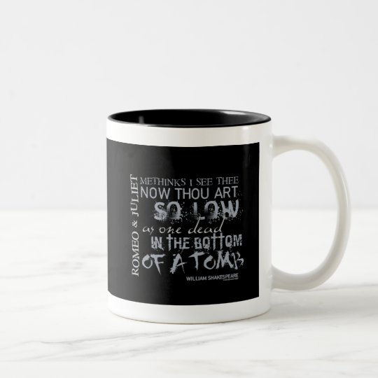 Romeo & Juliet Tomb Quote Two-Tone Coffee Mug