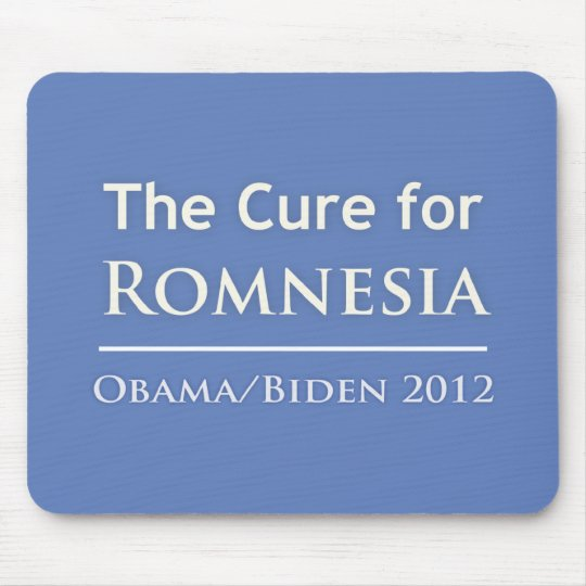 Romnesia - Obama is the Cure! Mouse Pad