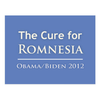 Romnesia - Obama is the Cure! Postcard