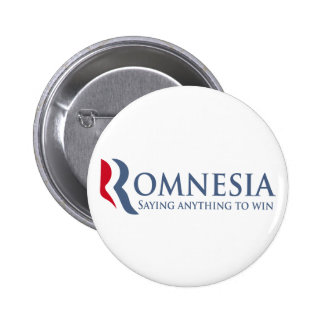 Romnesia - Saying Anything To Win Buttons