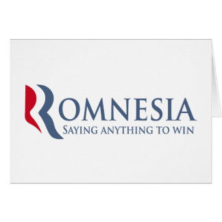 Romnesia - Saying Anything To Win Card