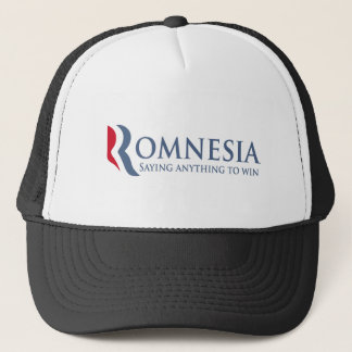Romnesia - Saying Anything To Win Trucker Hat