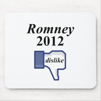 ROMNEY 2012 DISLIKE MOUSE PAD