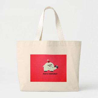 Romney 2012 - Just a reminder! Large Tote Bag