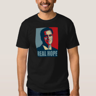 Romney 2012! Real Hope! Shirt