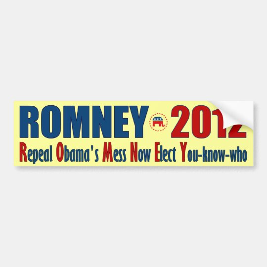 Romney 2012 - Repeal Obama's Mess Now Bumper Sticker