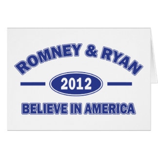 Romney and Ryan Believe Card