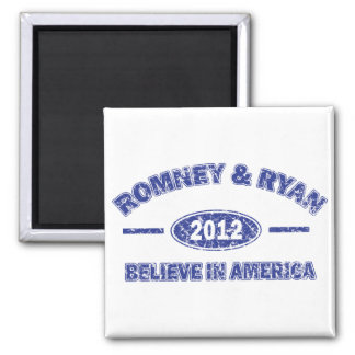 Romney and Ryan Believe in America 2 Inch Square Magnet