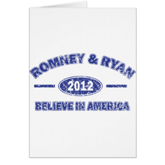 Romney and Ryan Believe in America Card