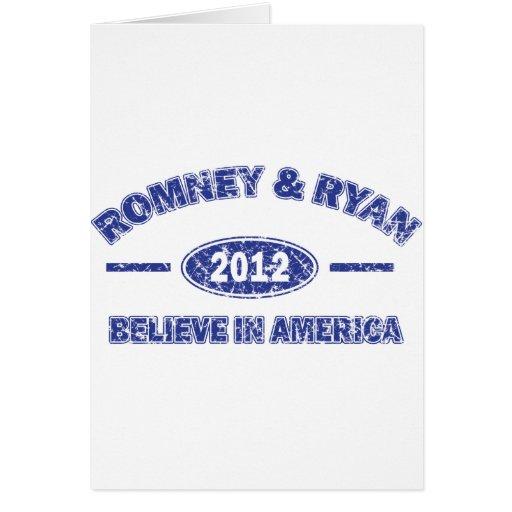 Romney and Ryan Believe in America Greeting Card