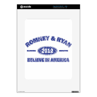 Romney and Ryan Believe in America Skin For iPad
