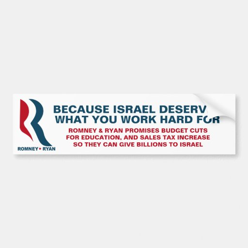 Romney and Ryan - Your Money for Israel Bumper Sticker