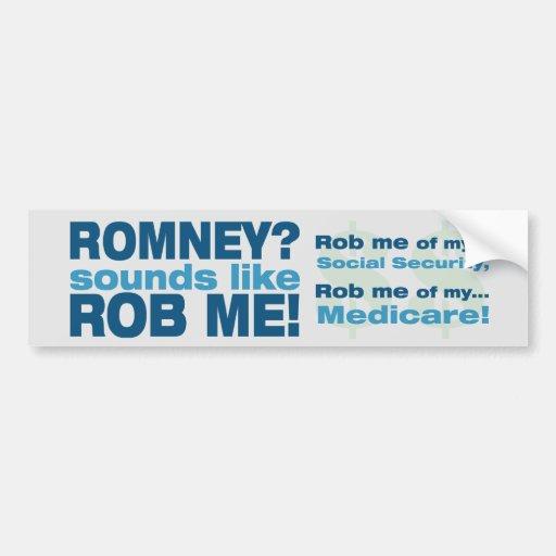 """Romney anti """"Romney me suena como Rob!"""" Político Pegatina De Parachoque"""