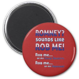 """Romney anti """"Romney me suena como Rob!"""" Político Imán De Frigorífico"""