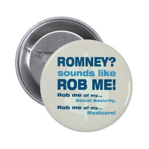 """Romney anti """"Romney me suena como Rob!"""" Político Pin"""