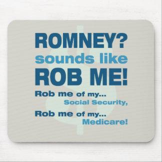 """Romney anti """"Romney me suena como Rob!"""" Político Alfombrilla De Ratón"""