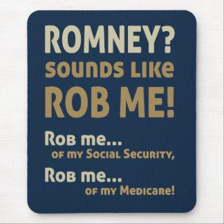 Romney anti Romney me suena como Rob Político Tapetes De Ratón