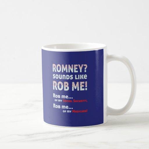 """Romney anti """"Romney me suena como Rob!"""" Político Taza"""