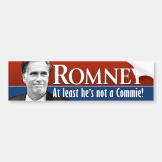 Romney - At least he is not a commie Car Bumper Sticker