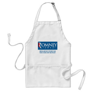 ROMNEY BECAUSE MY OTHER CAR HAS A DOG ON THE ROOF. ADULT APRON