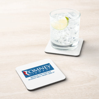 ROMNEY BECAUSE THE POOR ARE ALREADY WELL TAKEN CAR DRINK COASTERS