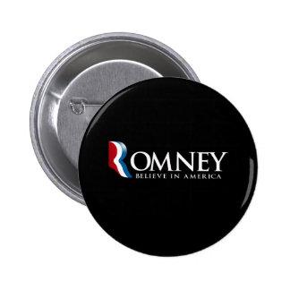 Romney - Believe in America - Pinback Button