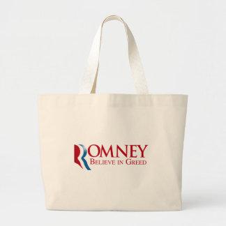 Romney -  Believe in Greed Bag