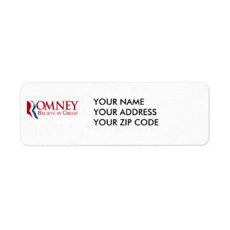 Romney -  Believe in Greed Return Address Label