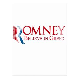 Romney -  Believe in Greed.png Postcard