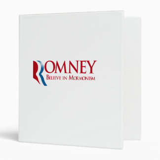 Romney - Believe in Mormonism 3 Ring Binder