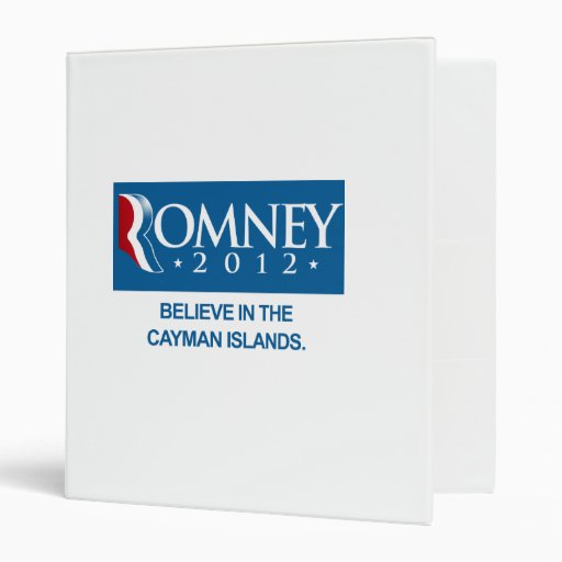 ROMNEY BELIEVE IN THE CAYMAN ISLANDS.png 3 Ring Binders