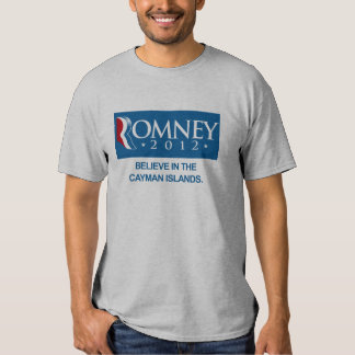 ROMNEY BELIEVE IN THE CAYMAN ISLANDS.png Tshirts