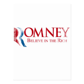 Romney -  Believe in the Rich.png Postcard