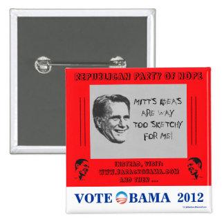 Romney CHISTOSO Obama incompleto en 2012 pi políti Pins