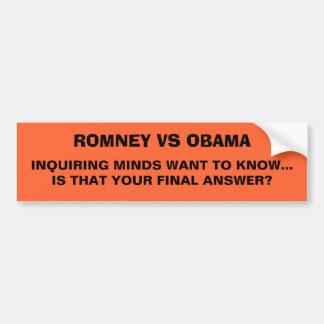 Romney contra la pegatina para el parachoques de O Pegatina Para Auto