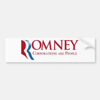 Romney - Corporations are People Car Bumper Sticker