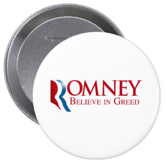 Romney - crea en avaricia pin redondo de 4 pulgadas