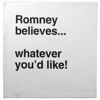 Romney cree lo que usted like.png servilletas