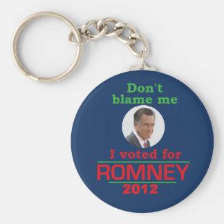 Romney Dont Blame Me Basic Round Button Keychain