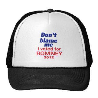 Romney Don't Blame Me Trucker Hat