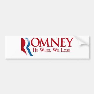 Romney - él gana. Perdemos Pegatina De Parachoque