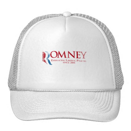Romney - Embracing Liberal Policies since 2006 Fad Trucker Hat