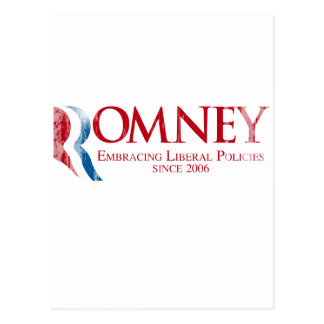 Romney - Embracing Liberal Policies since 2006.png Postcard