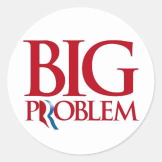 Romney es un Problem.png grande Pegatina Redonda
