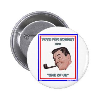 Romney es uno de nosotros pin