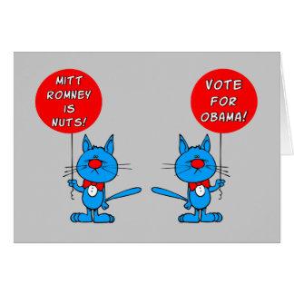 Romney es voto nuts para Obama Tarjeta De Felicitación