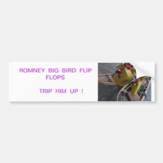 ROMNEY  FLIP FLOP BUMPER STICKER #2 CAR BUMPER STICKER