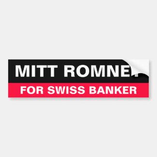 Romney for Swiss Bank Bumper Sticker Car Bumper Sticker
