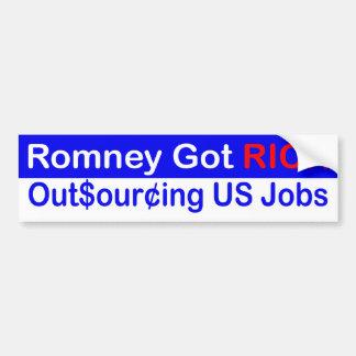 Romney Got Rich Outsourcing US Jobs Car Bumper Sticker