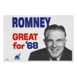 Romney--Great for 68 Posters